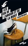 Les jeux de l'amour et de la mort - Fred Vargas