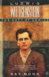Ludwig Wittgenstein: The Duty of Genius - Ray Monk