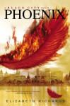 Phoenix - Elizabeth Richards