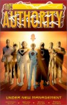 The Authority, Vol. 2: Under New Management - Warren Ellis, Mark Millar, Bryan Hitch, Frank Quitely