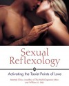 Sexual Reflexology: Activating the Taoist Points of Love - Mantak Chia, William U. Wei