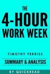 The 4-Hour Work Week: By Timothy Ferriss | Summary & Analysis - QuickRead