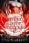 Tempted by the Gargoyle - Lisa Carlisle