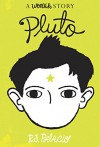 Pluto: A Wonder Story (Kindle Single) - R. J. Palacio