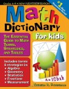 Math Dictionary for Kids: The Essential Guide to Math Terms, Strategies, and Tables - Theresa Fitzgerald