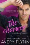 The Charmer (A Hot Romantic Comedy) (Harbor City) - Avery Flynn