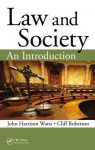 Law and Society: An Introduction - Cliff Roberson, Harrison Watts