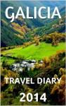 Galicia Travel Diary - 2014 - Walter Battaglia, Elena Suárez-Mougán, Carlos Enrique Calvo, Santi Pais-Ardións, Fernando Yáñez