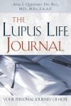 The Lupus Life Journal - Ana I. Quintero del Rio