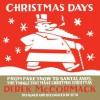 Christmas Days - Derek McCormack, Seth