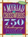 A Myriad of Crosswords: 750 Challenging Puzzles - Stanley Newman