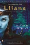 Lliane (As Crónicas dos Elfos, #1) - Jean-Louis Fetjaine, Susana Serrão