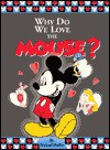 Why Do We Love the Mouse? - Michael Mullin