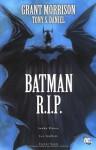Batman R.I.P: Der Tod des Dunklen Ritters - Grant Morrison, Tony S. Daniel