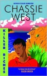 Killer Riches - Chassie West