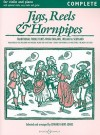 Jigs, Reels and Hornpipes: Traditional Fiddle Tunes from England, Ireland & Scotland - Edward Huws Jones
