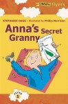 Anna's Secret Granny - Stephanie Dagg