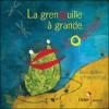 La grenouille a grande bouche - Francine Vidal, Elodie Nouhen
