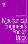 Mechanical Engineer's Pocket Book (Newnes Pocket Books) - Roger Timings