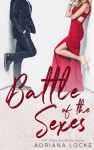 Battle of the Sexes - Adriana Locke