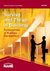 Survive and Thrive: Fundamentals of Business Management - National Association Of Home Builders