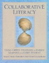 Collaborative Literacy: Using Gifted Strategies to Enrich Learning for Every Student - Susan E. Israel, Cathy Collins Block, Dorothy Sisk
