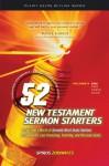 52 New Testament Sermon Starters Book One - Spiros Zodhiates