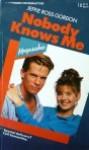 Nobody Knows Me - Jeffie Ross Gordon
