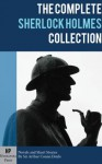 The Complete Sherlock Holmes Collection (Illustrated) - Conan Doyle, Sir Arthur, Hydrangea Press