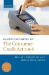 Blackstone's Guide to the Consumer Credit ACT 2006 - Richard Mawrey