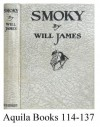 Smoky, the cowhorse, - Will James