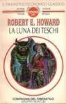 La luna dei teschi - Robert E. Howard