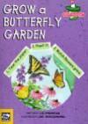 Grow a Butterfly Garden [With 100 Seeds] - Liz Primeau, Joe Weissmann