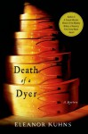 Death of a Dyer - Eleanor Kuhns