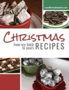 Christmas Recipes from My Table To Yours - Lynn Kitchen Adventures