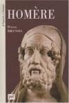 HOMERE - Pierre Brunel