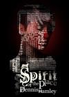 Spirit of the Place - Dennis Hamley