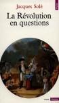 La Révolution en questions - Jacques Solé