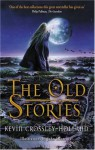 The Old Stories - Kevin Crossley-Holland