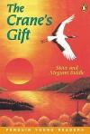 The Crane's Gift - Steve Biddle, Megumi Biddle
