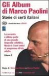 Gli album di Marco Paolini: storie di certi italiani. Volume 2 - Marco Paolini