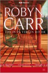 Thuis in Virgin River - Robyn Carr, Ingrid Zweedijk