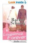 Lovestruck Forever (Lovestruck, #3) - Rachel Schurig
