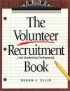Volunteer Recruitment Book - Susan J. Ellis