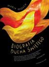 Biografia Ducha Swietego - Miduch Maria