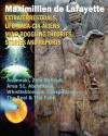 Extraterrestrials, UFO, NASA-CIA-Aliens Mind Boggling Theories, Stories and Reports - Maximillien de Lafayette