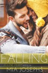 Falling - Mia Josephs, Jolene Perry
