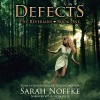 Defects: The Reverians, Volume 1 - Sarah Noffke, Sarah Noffke, Elizabeth Klett