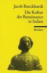 Die Kultur der Renaissance in Italien. Ein Versuch. - Jacob Burckhardt, Walther Rehm
