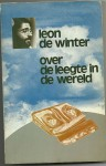 Over De Leegte In De Wereld: Prozateksten - Leon de Winter